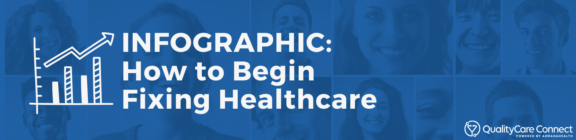 Infographic banner - How to Begin Fixing Healthcare